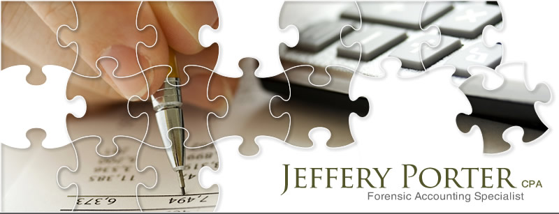 Jeffery Porter, CPA - Forensic Accounting Specialist